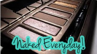 Naked Everyday! -My Go-To Makeup look lately! Thumbnail