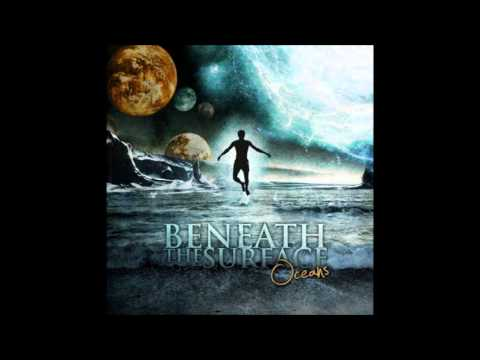 Beneath the Surface -