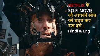 Top 10 Best Sci Fi Movies On Netflix That May Change Your Mind In Hindi & Eng