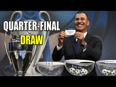 UEFA CHAMPIONS LEAGUE QUARTER-FINAL DRAW 2018