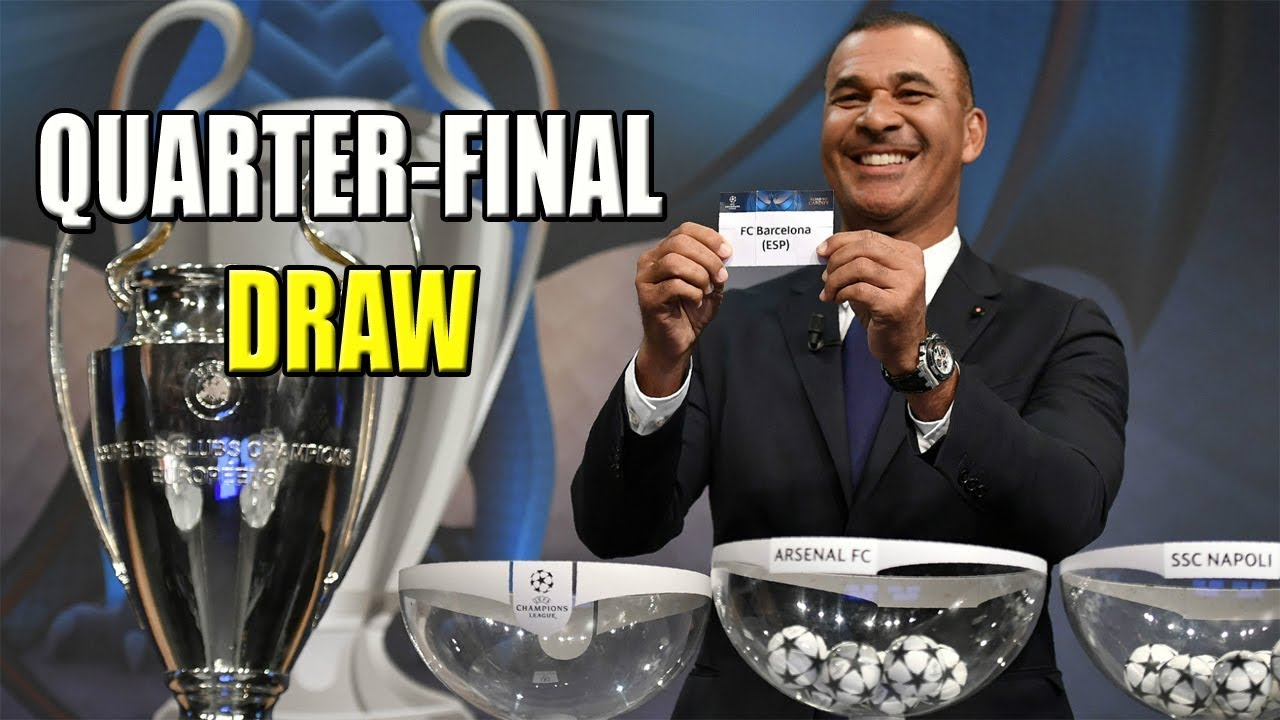 Uefa Champions League Quarter Final Draw 2018 Youtube