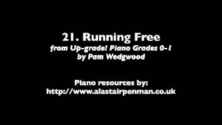 21. Running Free from Up-Grade! Piano Grades 0-1 by Pam Wedgwood