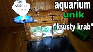 """Gambar cover aquarium unik""""krusty krab"""" unique aquarium"""