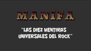 MANIFA - Las diez mentiras universales del Rock