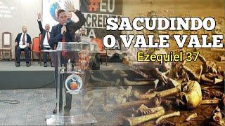 Sacudindo o vale. Ezequiel 37 (Pr. Claudemir Assis)