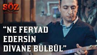 Söz | 77.Bölüm - Aşık - Ne Feryad Edersin Divane Bülbül