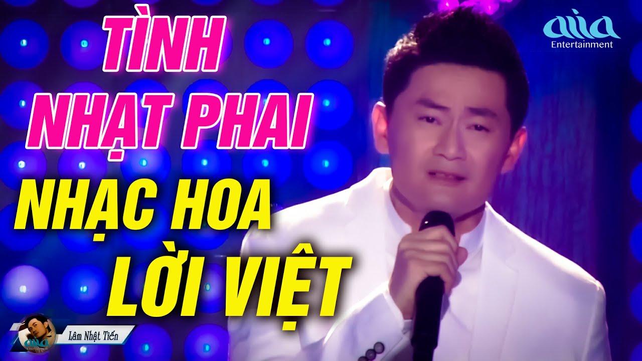 Tình Nhạt Phai - Nhạc Hoa Lời Việt Lâm Nhật Tiến Cực Hay - LK Nhạc Trẻ Xưa 8x 9x Nổi Tiếng Một Thời