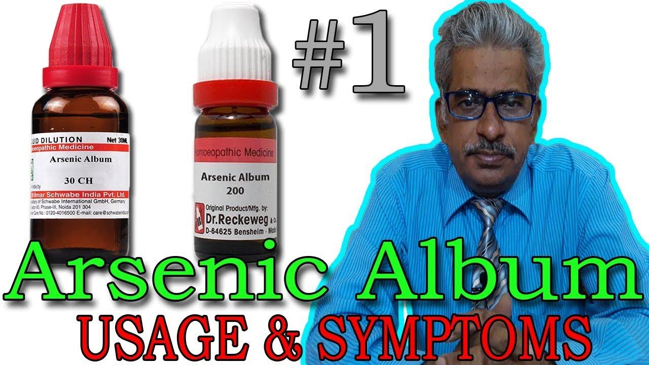 Arsenic Album (Part 1) - Usage & Symptoms in Homeopathy by Dr P S  Tiwari
