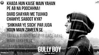 Asli Hip - Hop song lyrics | Gully Boy | Ranveer Singh | Alia Bhatt |