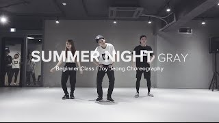 Summer Night - Gray / Beginner Class