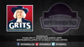 Young Dro Ft. Bandit Gang Marco - Grits [Instrumental] (Prod. By Go Grizzly & Yung Carter) + DL