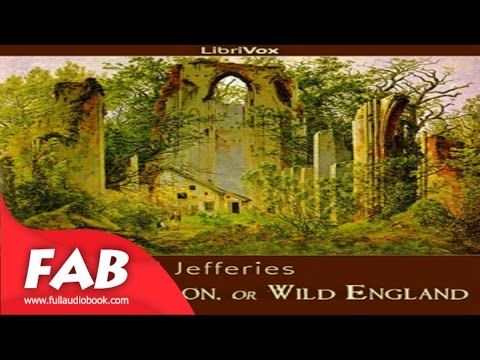 After London, or Wild England Full Audiobook by Richard JEFFERIES by Action & Adventure, Fantastic