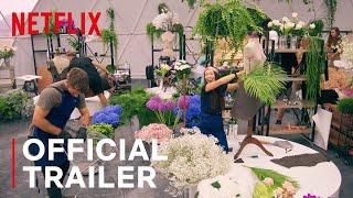 The Big Flower Fight | Season One Official Trailer | Netflix
