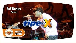 Video Tipe -X - Full Konser (Live Konser Cirebon 1 November 2014) download MP3, 3GP, MP4, WEBM, AVI, FLV Desember 2017
