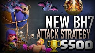 BEST BUILDER HALL 7 ATTACK STRATEGY | 3 STAR ANY 7 BASE | BH 7 ATTACK STRATEGY [ CLASH OF CLANS ]