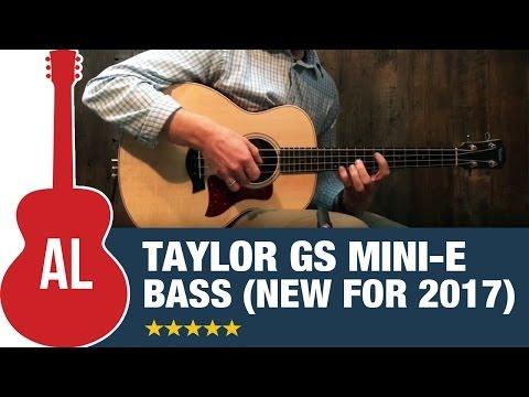 Taylor GS Mini-e Bass - New Mini Bass for 2017!