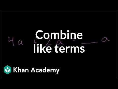 How to combine like terms | Introduction to algebra | Algebra I | Khan Academy
