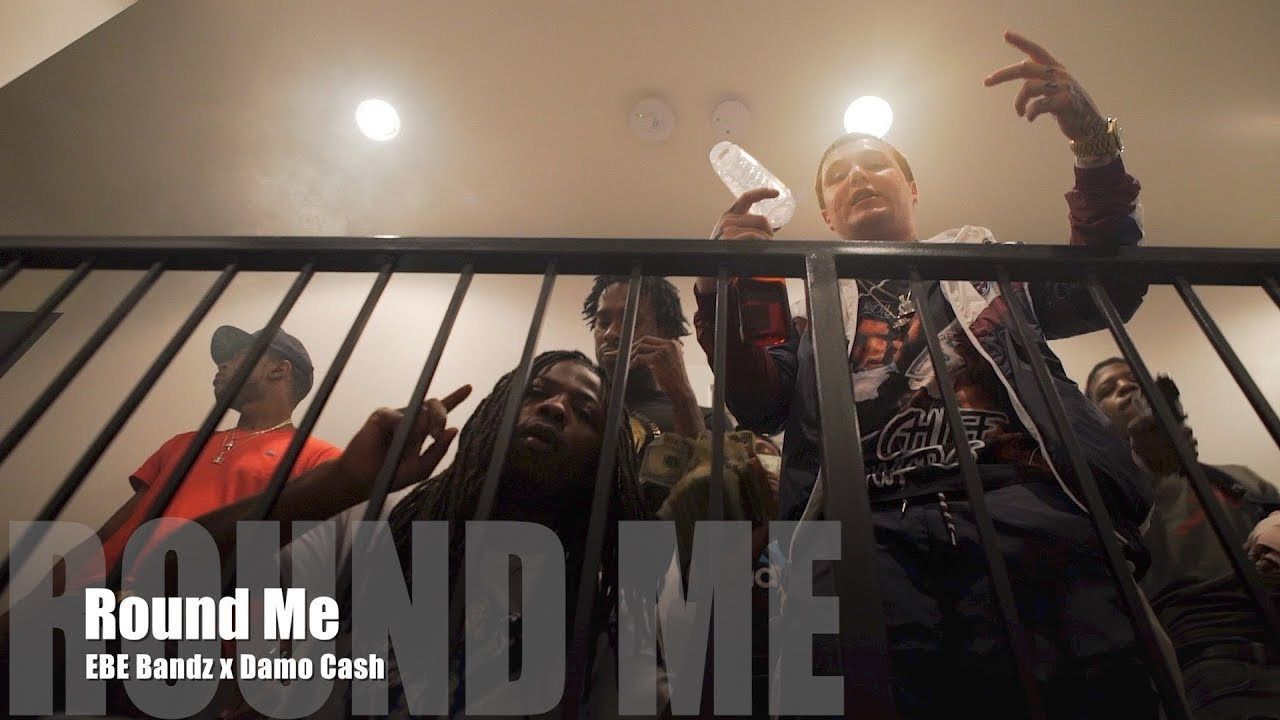 Image result for EBE Bandz x Damo Cash - Round Me (Music Video)