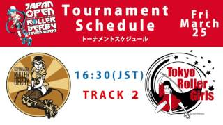 japan open roller derby tournament 2016 live broadcast schedule march 25 and 26