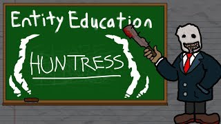 Entity Education: The Huntress (Anna) - Dead by Daylight Tutorials and Knowledge