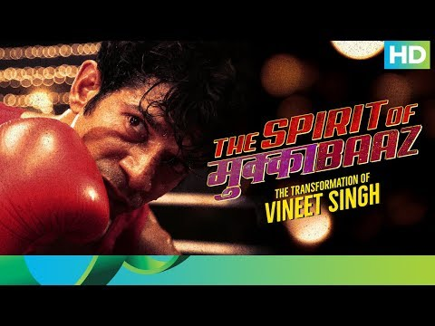 The Spirit of Mukkabaaz – The...
