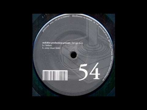 Melchior Productions - Come Closer (Dub)