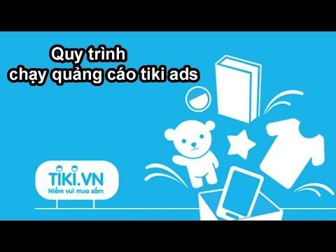 Quy trình hướng dẫn chạy quảng cáo ads lên tiki - Zcar Việt Nam