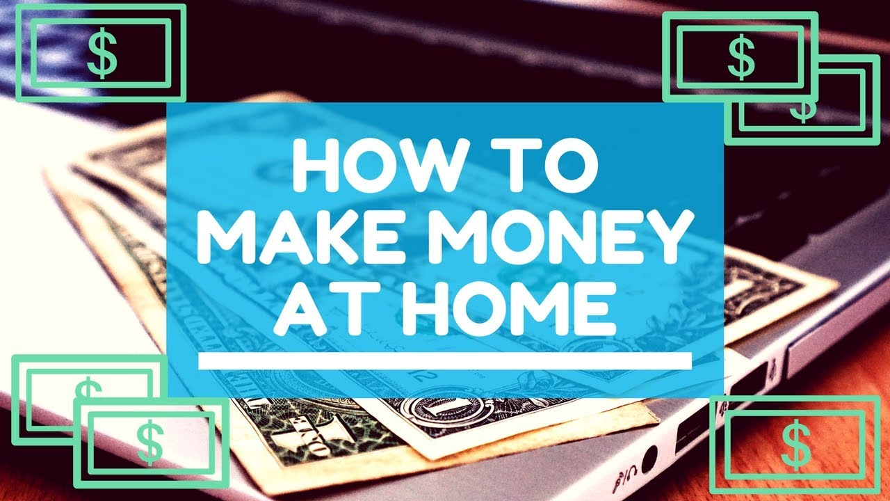 Earn money from home 2018