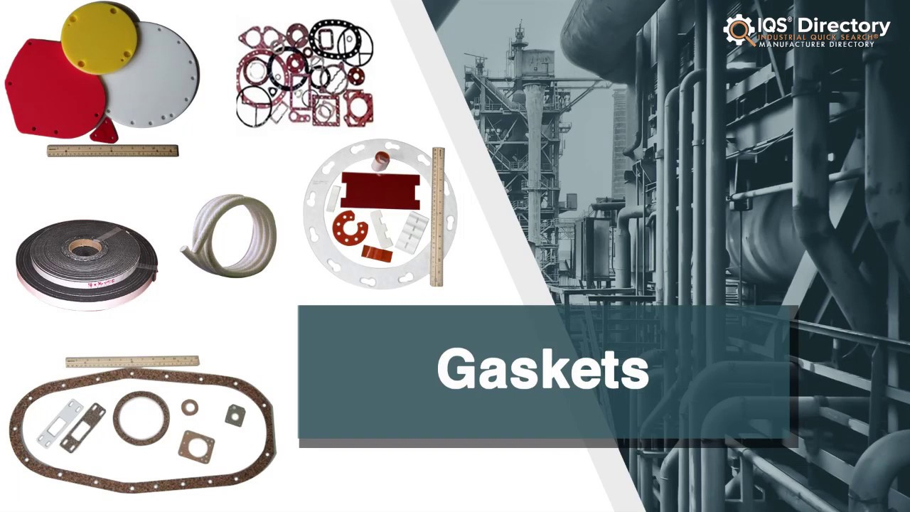 Gasket Manufacturers Suppliers   IQS Directory