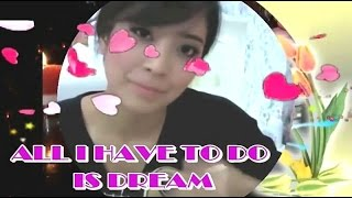 All I have to do is dream.(ซับไทย)
