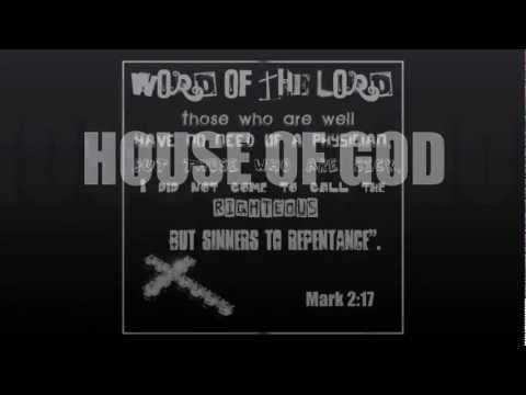 House Of GOD- Jesus Christ House Music (Hard Core)