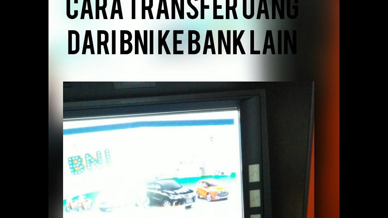 Cara Transfer Uang dari BNI ke Bank Lain - YouTube