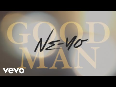 Ne-Yo - Good Man (Lyric Video)