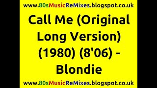 Call Me (Original Long Version) - Blondie