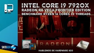 intel core i9 7920x radeon rx vega frontier edition benchmark ryzen 9 16 ncleos 32 hilos