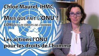 Les actions de l'ONU pour les droits de l'homme