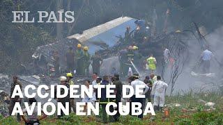 ACCIDENTE AVIÓN CUBA | Un avión de pasajeros se estrella nada más despegar del aeropuerto de La H...