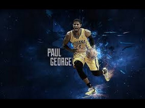 Paul George Mix-  Going Off