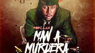 Popcaan - Man A Murdera - June 2016