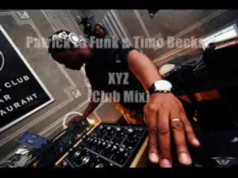 Patrick La Funk & Timo Becker - XYZ