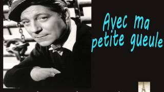 Jean Gabin - Avec Ma Petite Gueule
