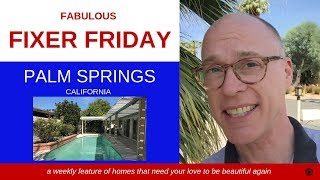 Fabulous Fixer Friday S1E3  @ 35909 Ottawa Street, Cathedral City, CA