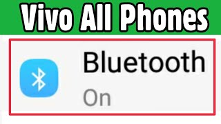 All Vivo Mobile || Bluetooth Not Working & Bluetooth Connection Problem Solve