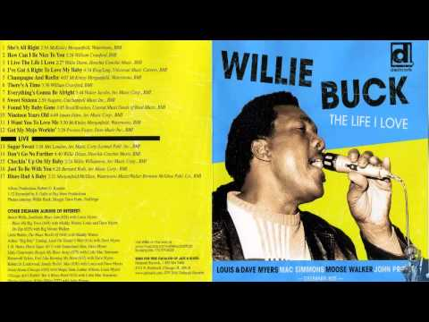 Willie Buck I Live The Life I Love Mp3
