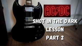 AC/DC - Shot In The Dark - Guitar Lesson Part 2 (With Guitar Solo)