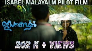ISABEL NEW MALAYALAM SHORT FILM 2018 | KL36 | LOVE | ROMANTIC |