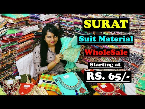 Wholesale Suit Material Market | Starting At Rs.65 | Surat 2019