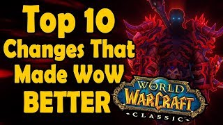 Top 10 Changes Made After Vanilla WoW That Made the Game Better