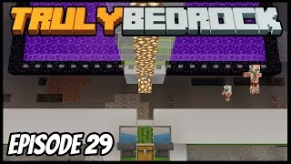 Worst Gold Farm On The Realm! - Truly Bedrock (Minecraft Survival Let's Play) Episode 29