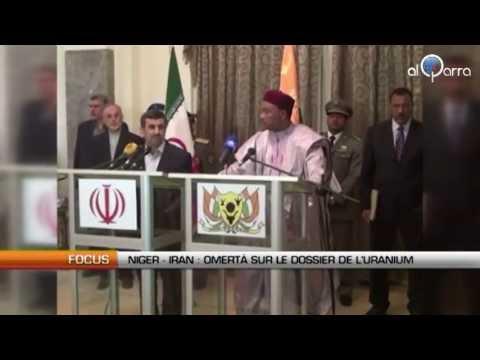 Niger - Iran : Omerta sur le dossier de l'uranium